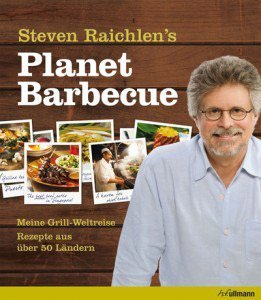 Steven Raichlen - Planet Barbecue
