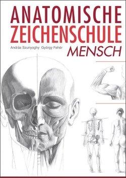Anatomische Zeichenschule Mensch