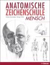 Anatomische Zeichenschule - Mensch