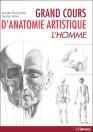 Grand cours d'anatomie artistique: L'homme