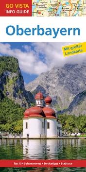 GO VISTA: Reiseführer Oberbayern
