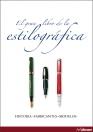 El gran libro de la estilográfica