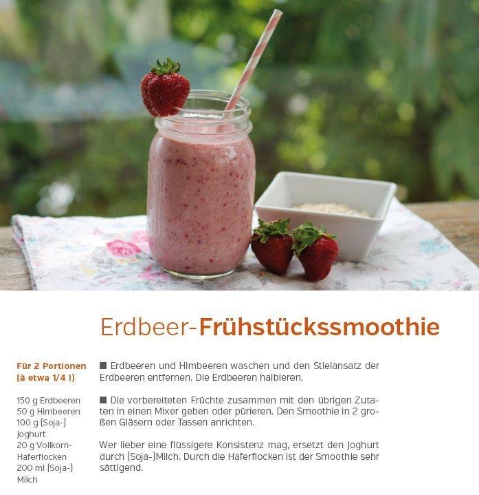 Einfach ein köstliches Rezept: der Erdbeer-Frühstückssmoothie aus dem Buch