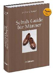 Schuh-Guide für Männer - Der Ratgeber rund um Herrenschuhe