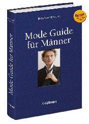 Mode Guide für Männer - Modetipps für alle Lebenslagen