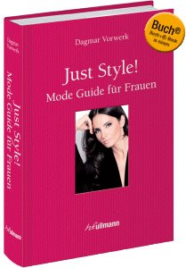 Just Style - Mode Guide für Frauen