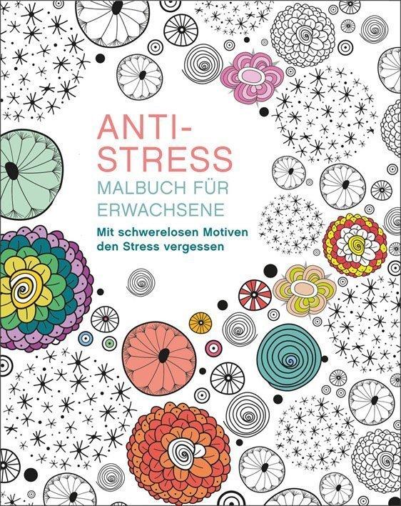 Malen und entspannen: Anti-Stress - Buch online kaufen - Ullmann Medien