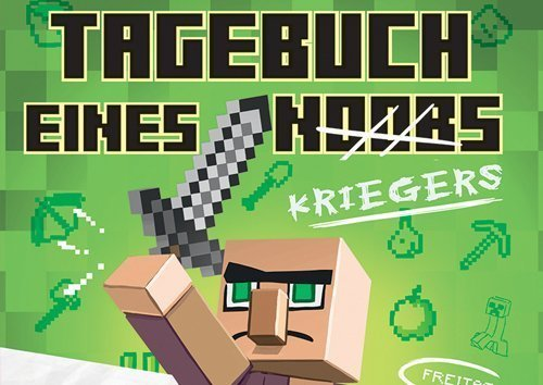 Minecraft - Tagebuch eines Kriegers