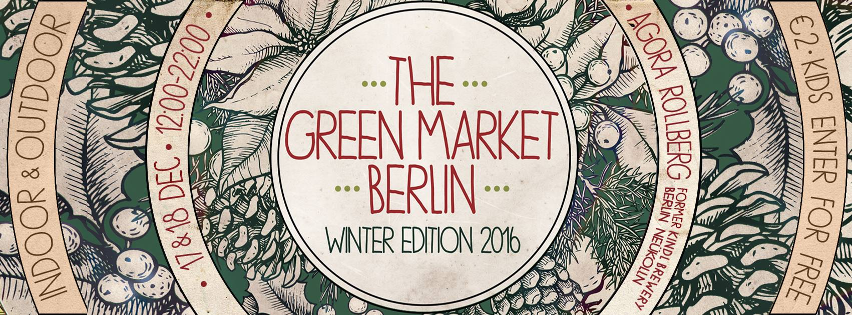 The Green Market Berlin – Winter Edition 2016: Veganer Weihnachtsmarkt, Bild: © The Green Market Berlin