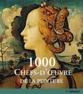 1000 chefs-d'oeuvre de la peinture