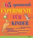 365-spannende-experimente-fuer-kinder-buch-978-3-8480-0613-7