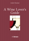 A Wine Lover's Guide