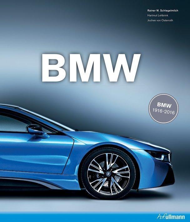 Bmw 1916 2016 Jubilee Edition Buy Book Online Ullmann Medien