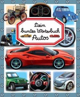 Dein buntes Wörterbuch: Autos