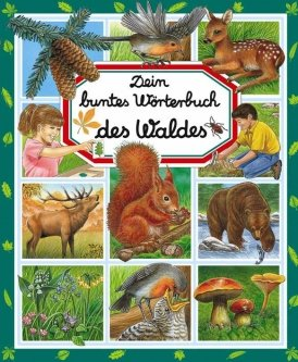 Dein buntes Wörterbuch des Waldes