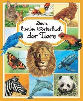 Dein buntes Wörterbuch: Tiere