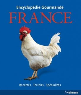 Encyclopédie gourmande: France