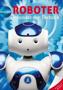 Galileo Wissen: Roboter