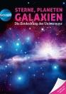 Galileo Wissen: Sterne, Planeten, Galaxien