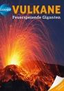Galileo Wissen: Vulkane