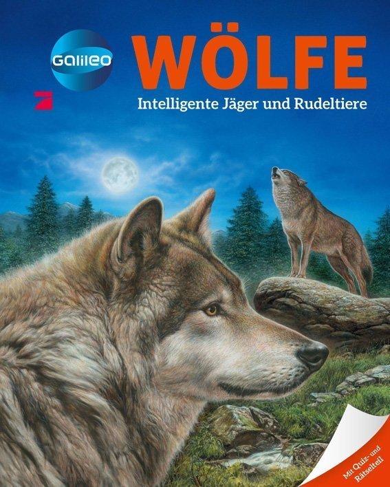 Galileo Wissen - Wölfe