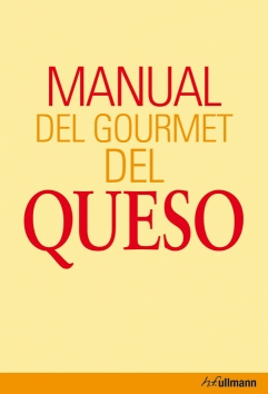 Manual del gourmet del queso