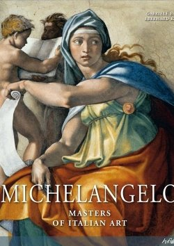 Masters of Italian Art: Michelangelo