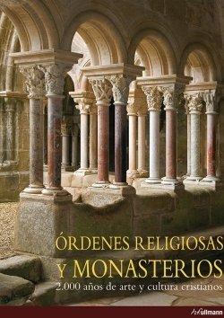 Órdenes religiosas y monasterios