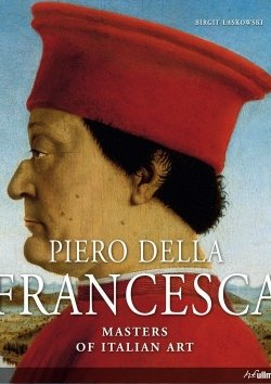 Masters of Italian Art: Piero della Francesca
