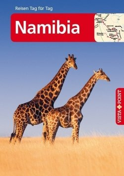 Namibia – VISTA POINT Reiseführer Reisen Tag für Tag