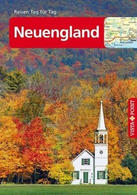 Neuengland – VISTA POINT Reiseführer Reisen Tag für Tag