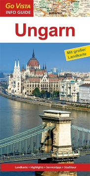 GO VISTA: Reiseführer Ungarn