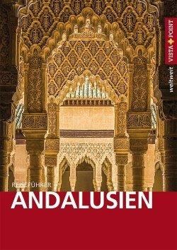 Andalusien – VISTA POINT Reiseführer weltweit