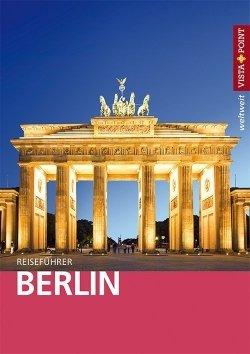 Berlin – VISTA POINT Reiseführer weltweit