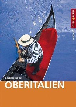Oberitalien – VISTA POINT Reiseführer weltweit