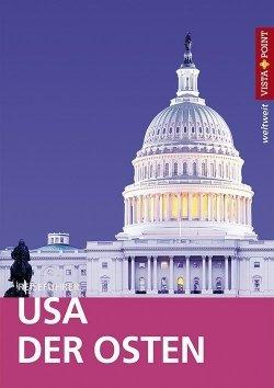 USA – Der Osten – VISTA POINT Reiseführer weltweit