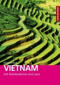 Vietnam - VISTA POINT Reiseführer weltweit