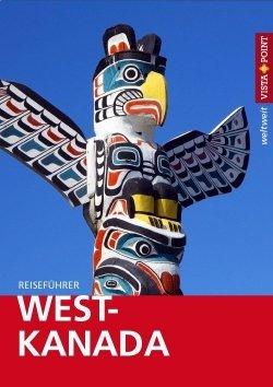 West-Kanada – VISTA POINT Reiseführer weltweit