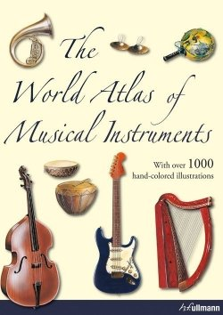 The World Atlas of Musical Instruments