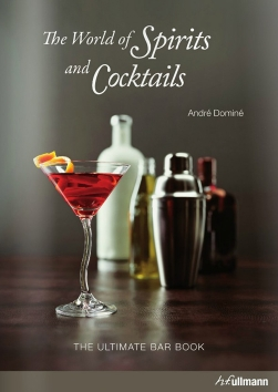 The World of Spirits and Cocktails