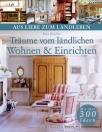 traeume-vom-laendlichen-wohnen-und-einrichten-buch-978-3-86362-020-2