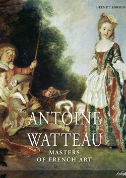 Masters of French Art: Watteau