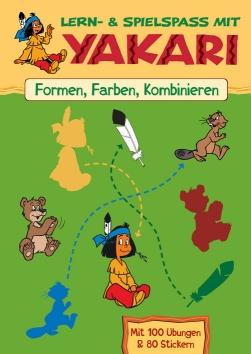 Lern- & Spielspass mit Yakari: Formen, Farben, Kombinieren