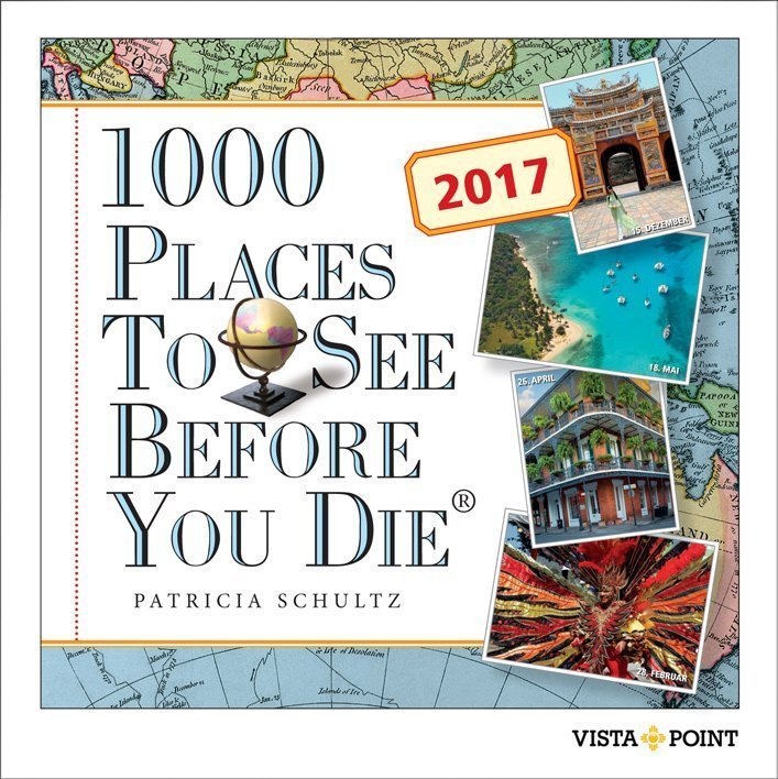 Tageskalender 2017 - 1000 Places To See Before You Die - Buch online ...