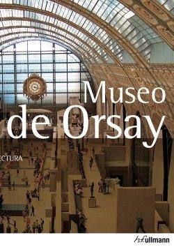 Arte y Arquitectura Museo de Orsay