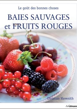Baies sauvages et fruits rouges