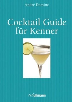 Cocktail Guide für Kenner