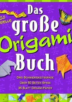 Das große Origami Buch