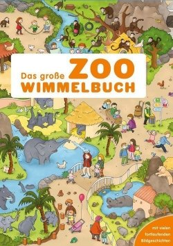 Wimmelbuch: Zoo