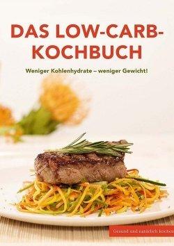 Das Low Carb-Kochbuch